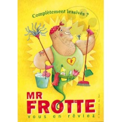 Carte Postale 10x15 «Mr Frotte»