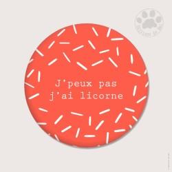 Magnet rond 5,6cm «J''ai licorne»